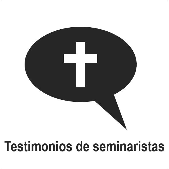 Testimonios de seminaristas